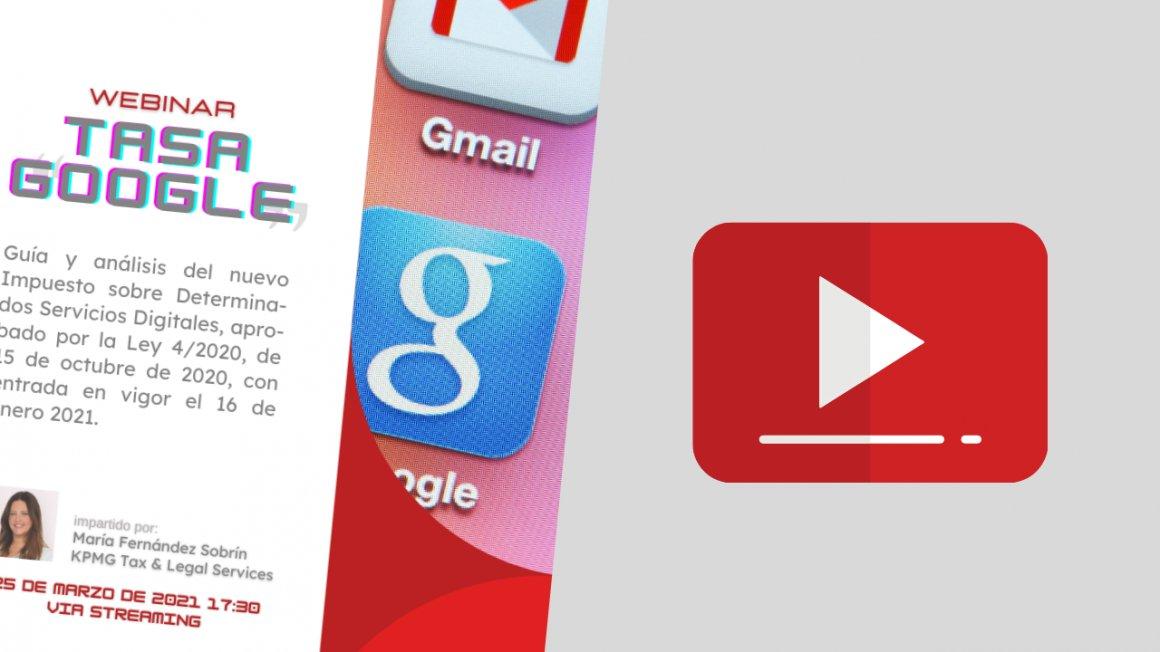 Video disponible sobre la Tasa Google con María Fernández de KPMG