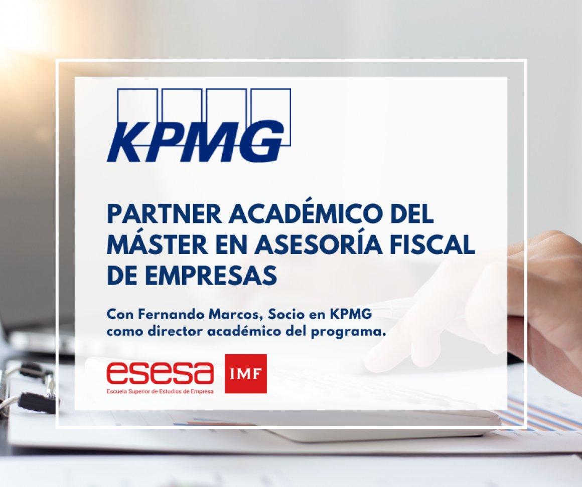 La firma KPMG, partner académico del Máster en Asesoría Fiscal de Empresas